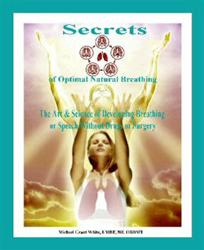 Secrets of Optimal Natural Breathing Development